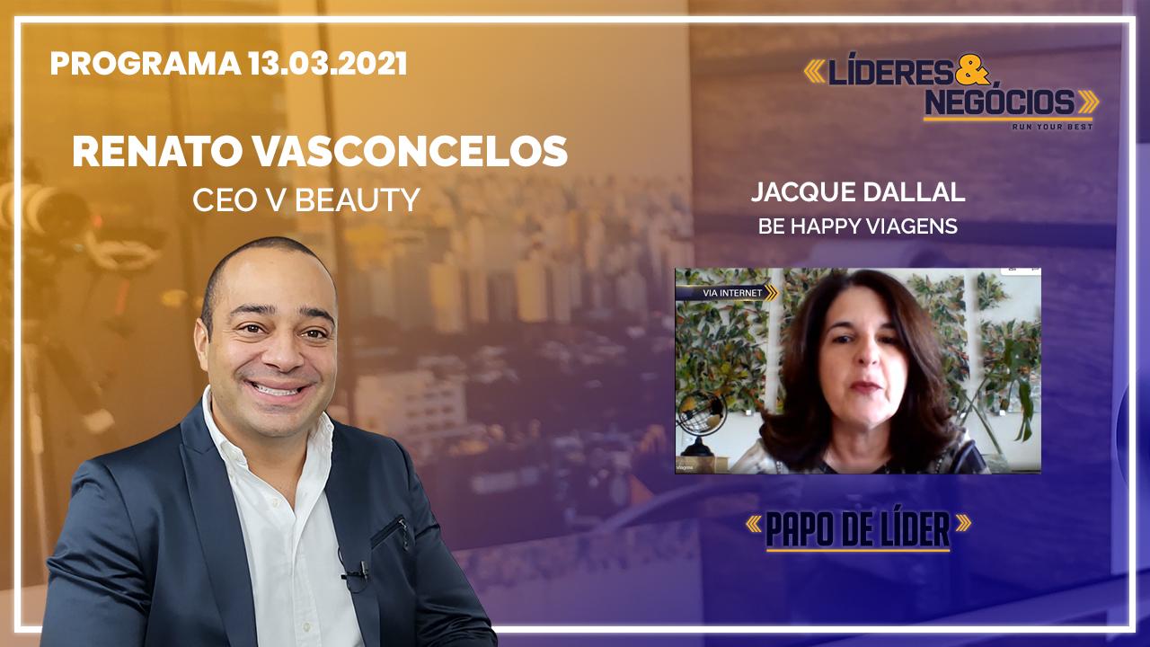Renato Vasconcelos e Jacque Dallal | 13.03.21