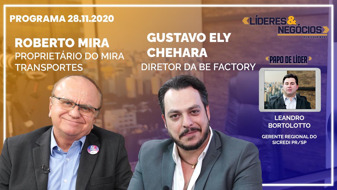 Entrevista Roberto Mira, Leandro Bortolotto, Gustavo Ely Chehara | 28.11.2020